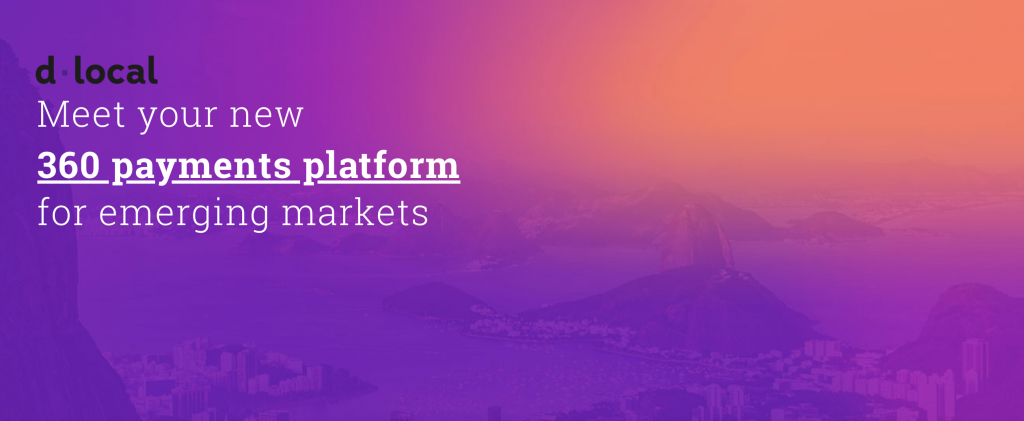 d-local-360-payments-platform-emerging-markets